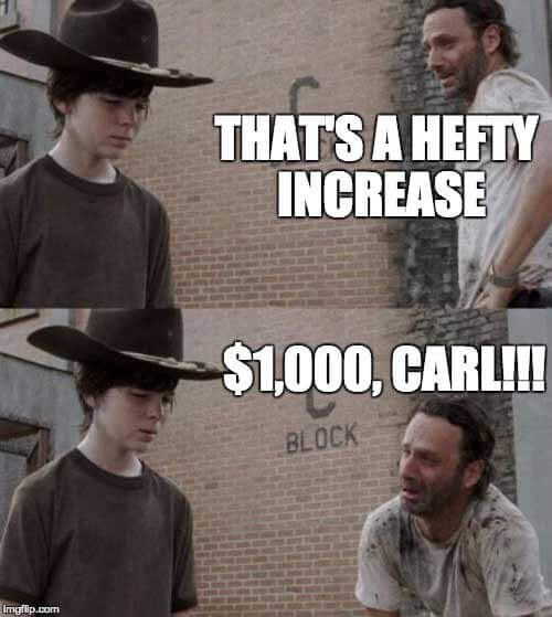One thousand dollars, CARL!