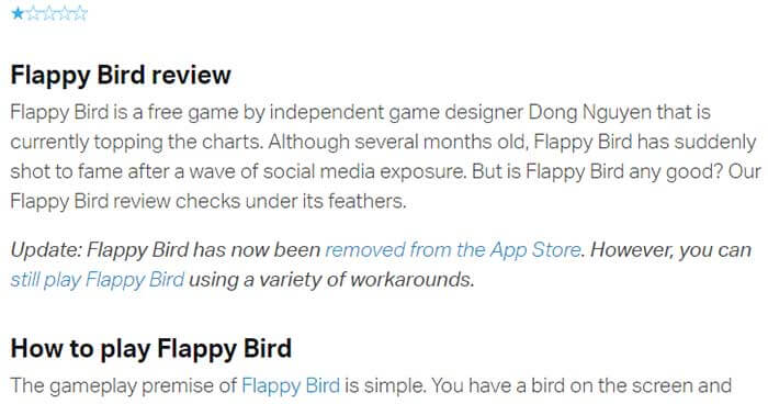 Another example is a review of Flappy Bird, a now-extinct cult classic game from 2014